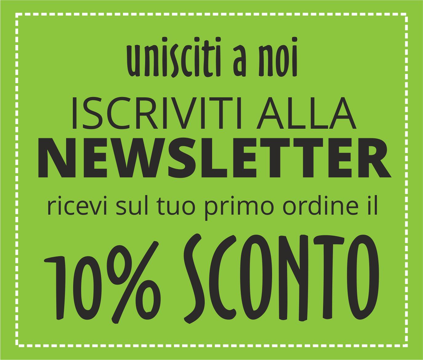 iscriviti newsletter sconto 10%
