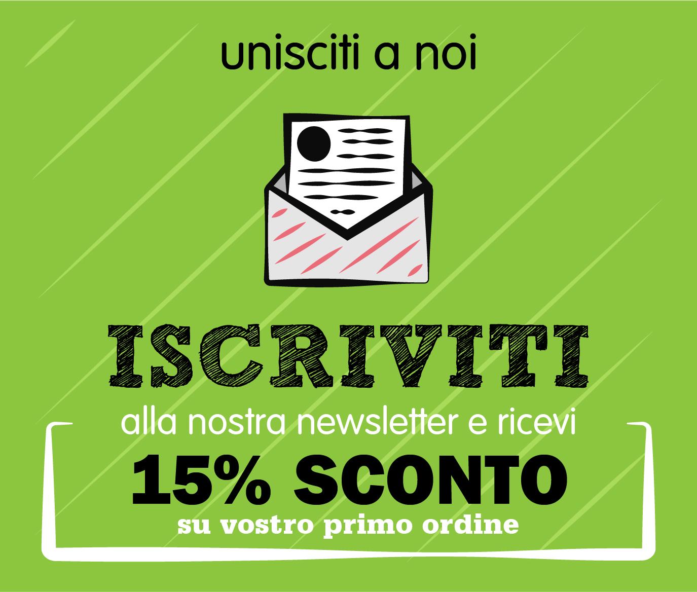 iscriviti newsletter sconto 15%